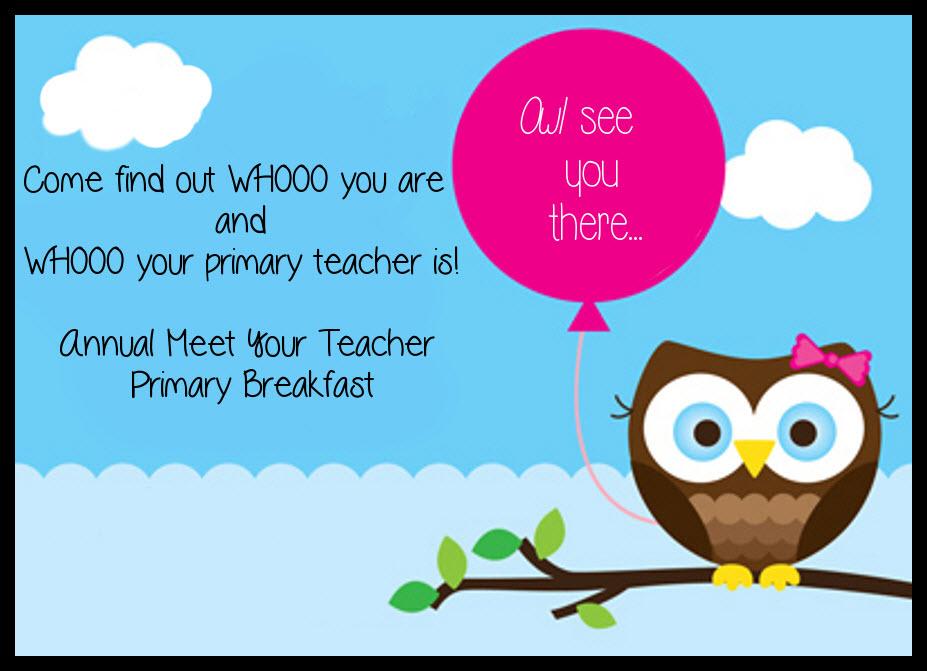 Meet your teacher breakfast.