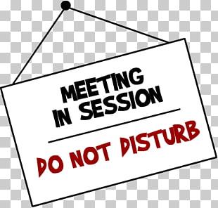 Meeting In Progress, meeting in progress do not disturb text.