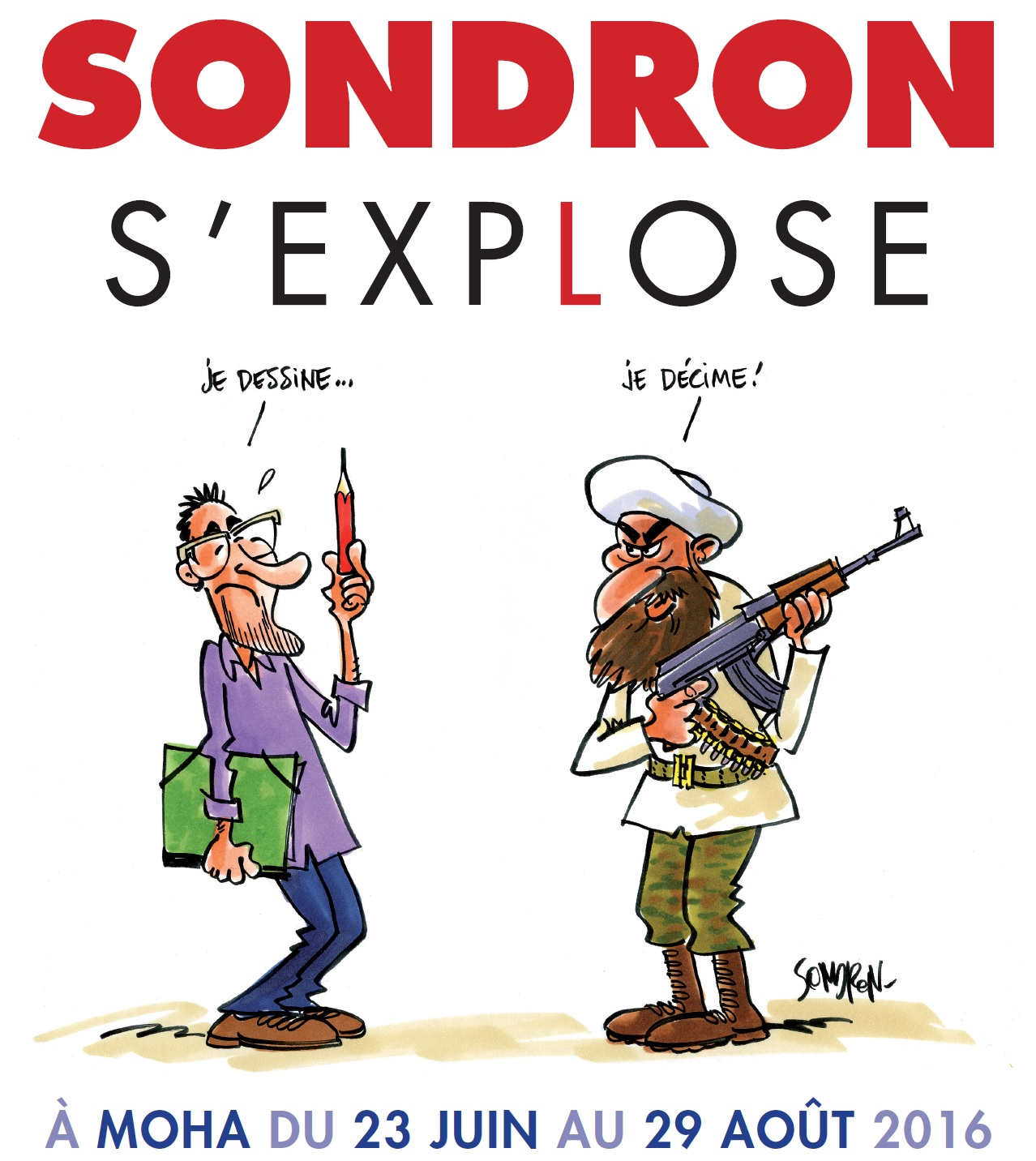 Sondron s'explose.
