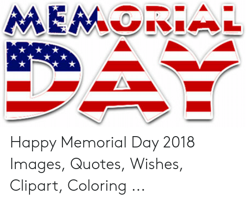 Happy Memorial Day 2018 Images Quotes Wishes Clipart.