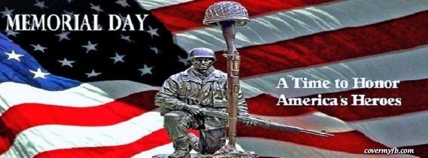 Memorial Day Facebook Covers, Memorial Day FB Covers.