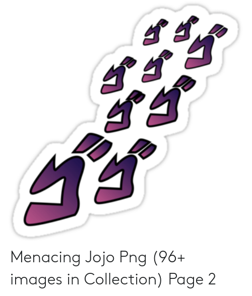 Menacing Jojo Png 96+ Images in Collection Page 2.