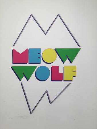 Meow Wolf sign.
