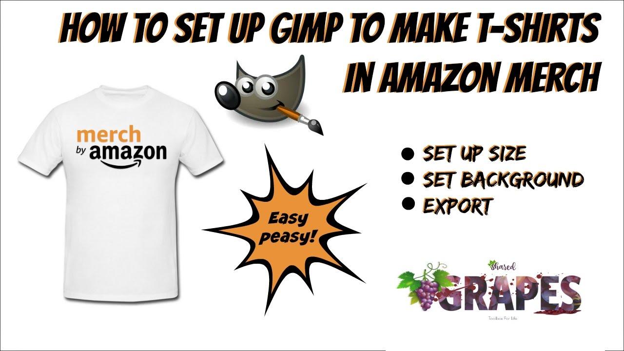 How To Set Up Gimp To Make T.
