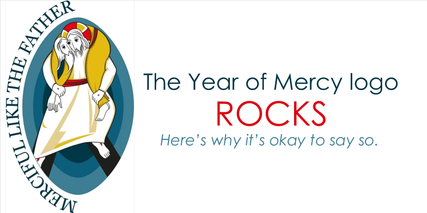 The Year of Mercy logo ROCKS! Here's why it's okay to say so..