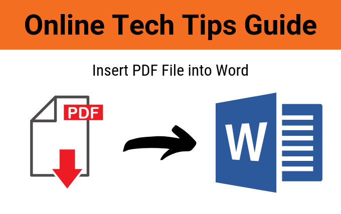 How to Insert a PDF File into a Word Document.