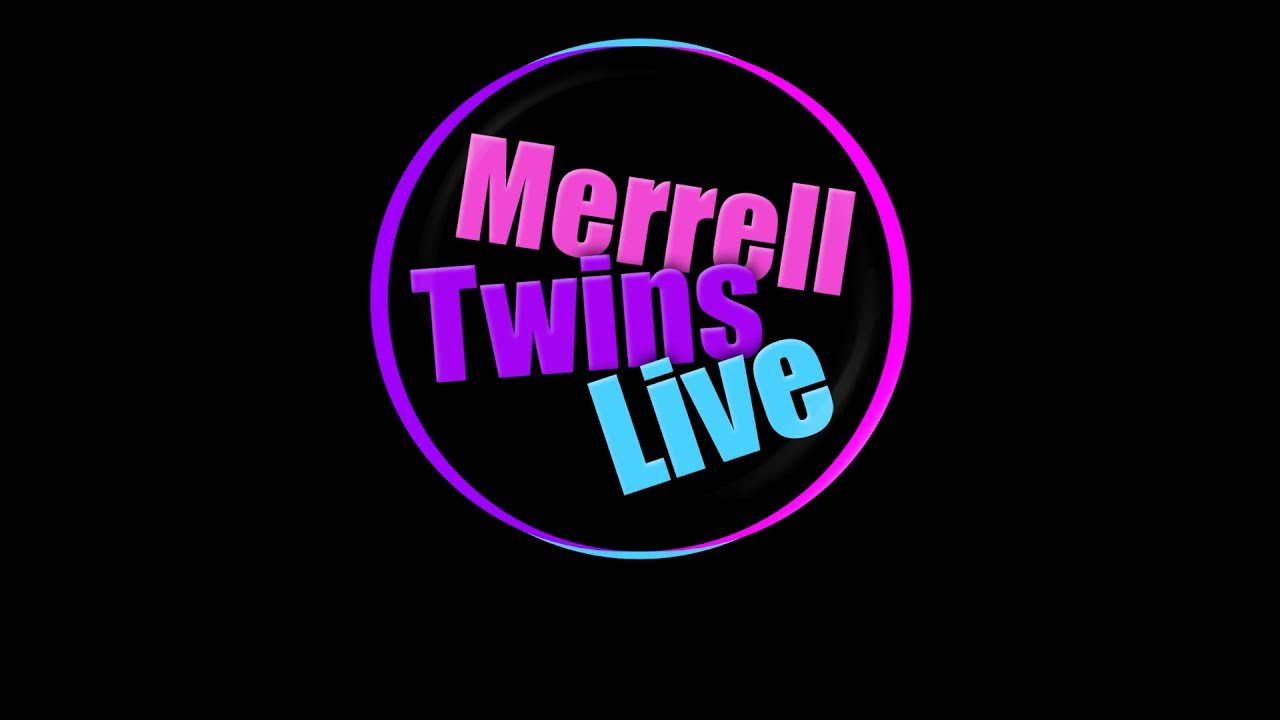 Merrell Twins Live New Channel.