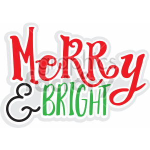 merry and bright vector svg cut file clipart. Royalty.
