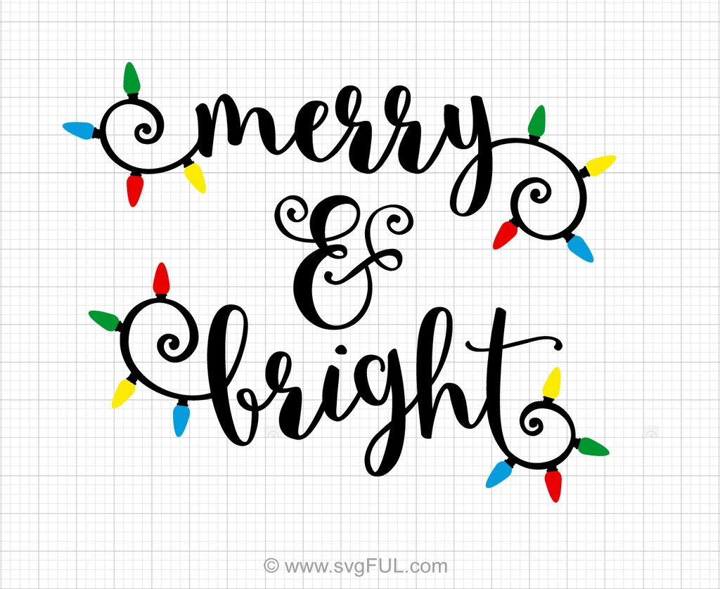 Merry And Bright Svg Saying.