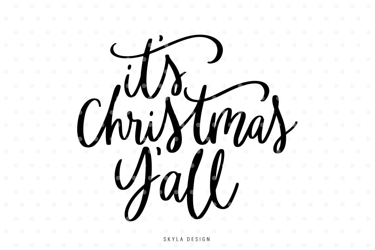 It's Christmas Y'all Svg, Christmas SVG file, Christmas clipart, Hand  lettered svg, Svg Commercial use, Winter svg, Merry Christmas SVG,.