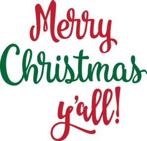 Merry Christmas Y\'all!.