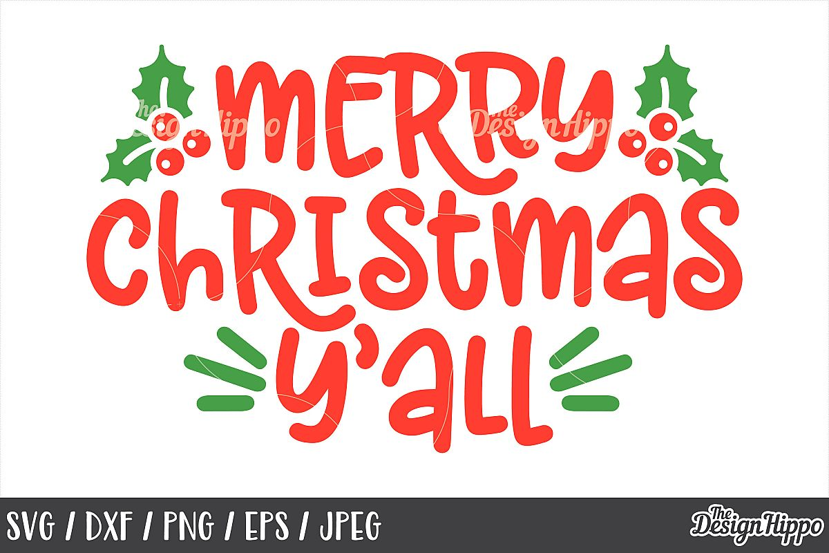 Merry Christmas Yall SVG, Mistletoe, PNG, DXF, Cut Files.