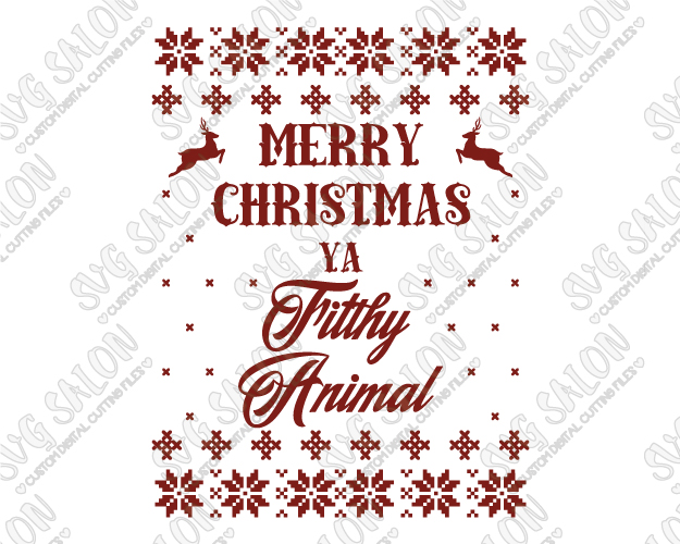 Merry Christmas Ya Filthy Animal Cut File in SVG, EPS, DXF, JPEG, and PNG.