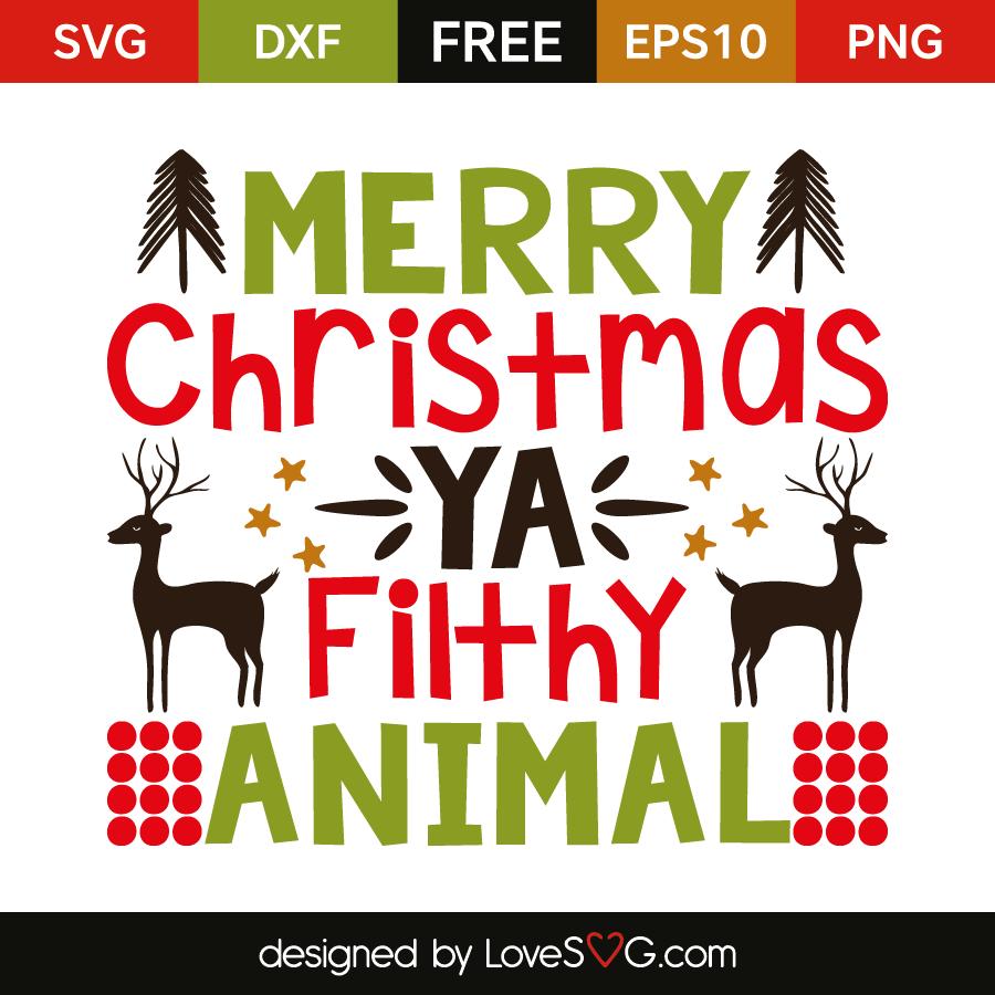 Free Merry Christmas Ya Filthy Animal.