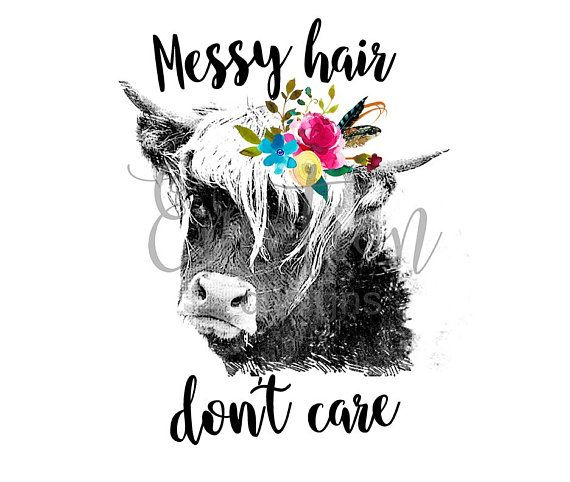 Messy Hair Don\'t Care PNG, instant download, Sublimation.