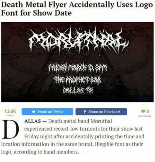 Death Metal Flyer Accidentally Uses Logo Font for Show Date.