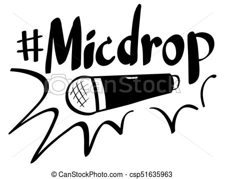 Word expression for micdrop.