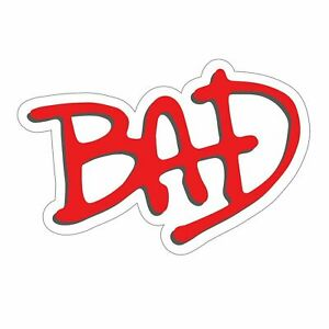 Details about Michael Jackson\'s Bad Sticker.