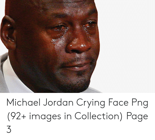 Michael Jordan Crying Face Png 92+ Images in Collection Page.