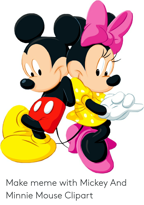 Make Meme With Mickey and Minnie Mouse Clipart.