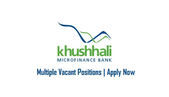 Khushhali Microfinance Bank Limited Jobs May 2019.