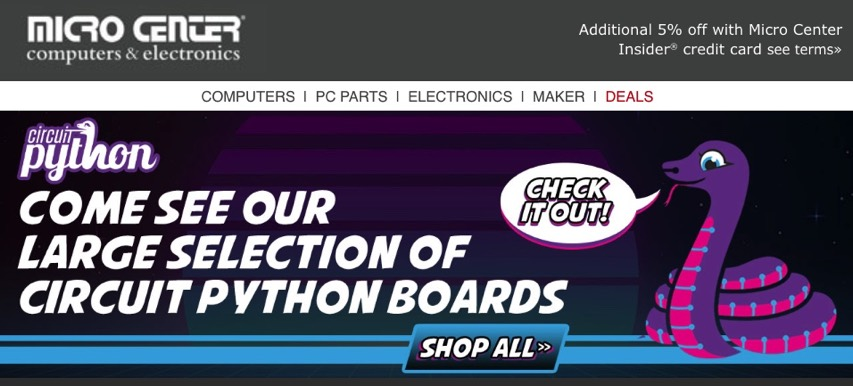 CircuitPython snakes its way to Micro Center! @microcenter.