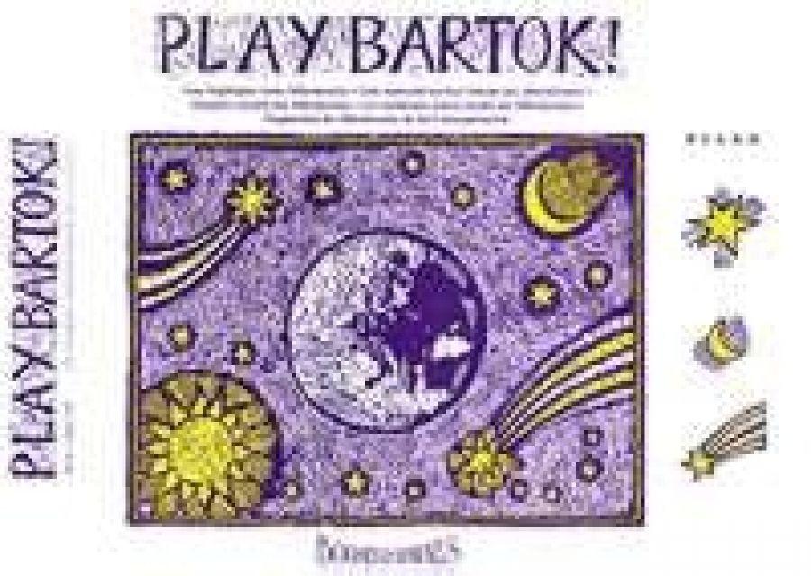 "Play Bartok: Easy Highlights From ""Mikrokosmos""."