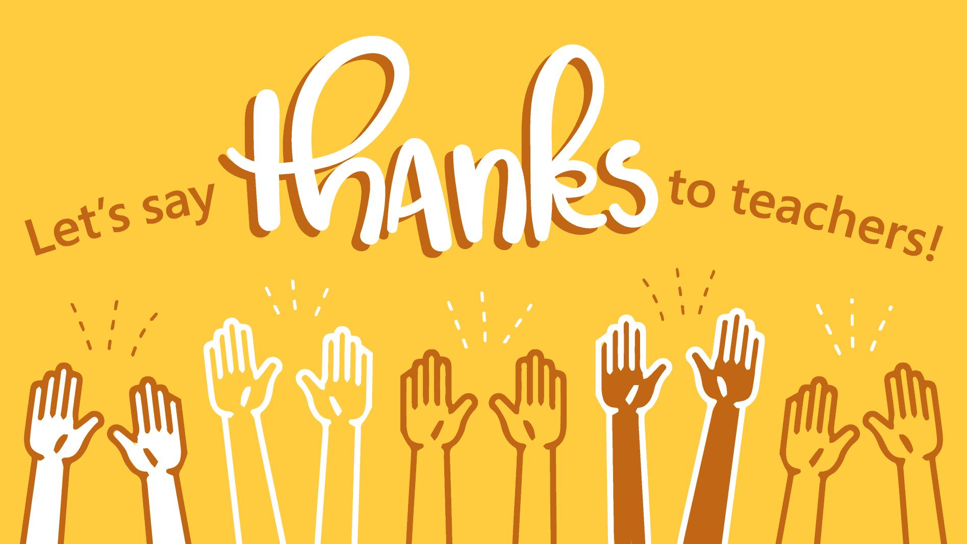 Thank you, teachers.