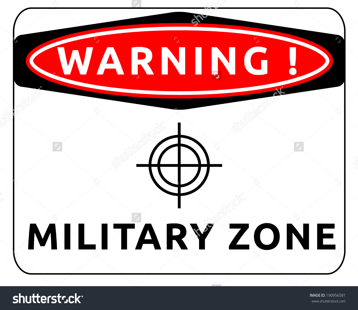 Warning Sign Of Military Zone. Vector Illustration..