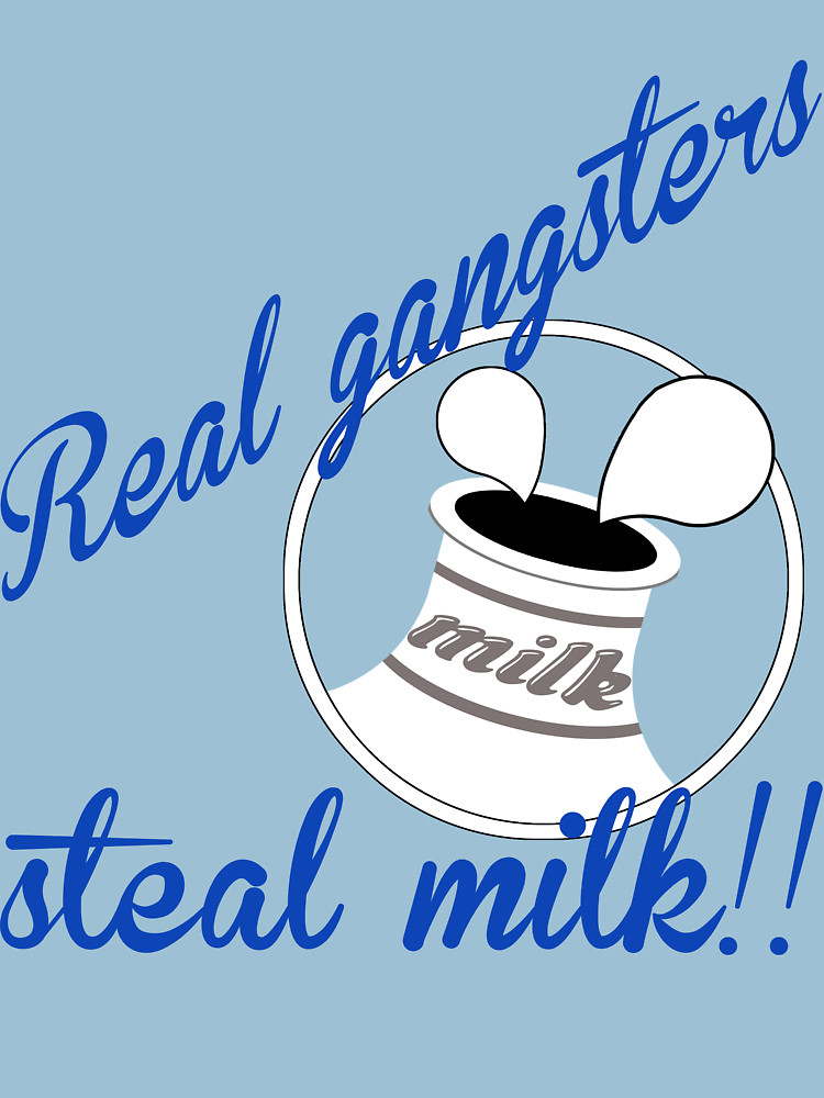 """Milk Bandit"""" T."""