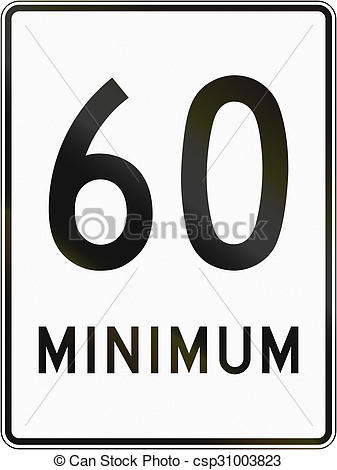 Stock Photo of Minimum Speed 60 Kmh in Canada.