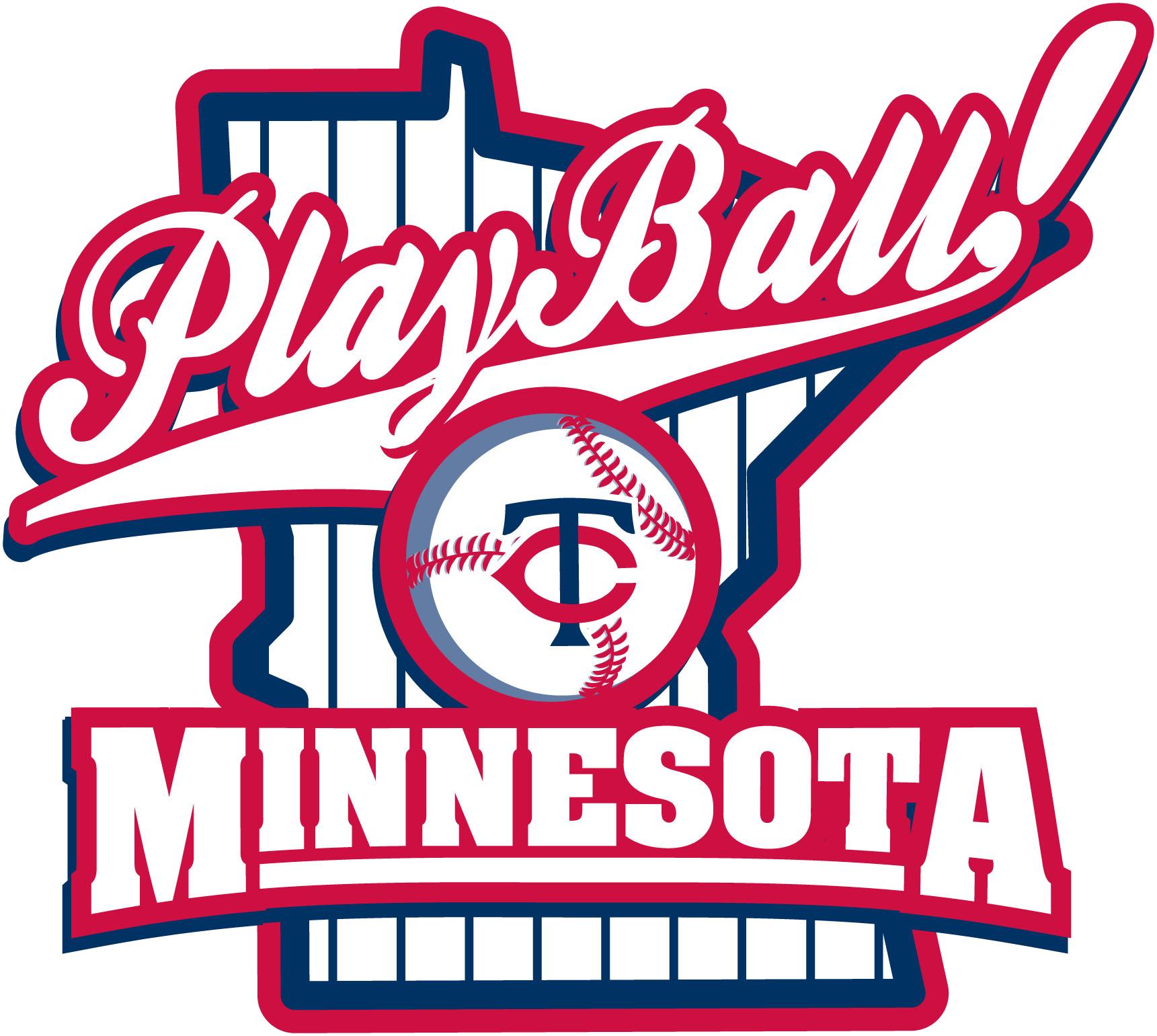 Play Ball Minnesota.