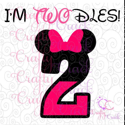 Minnie Mouse I'm TWOdles 2nd Birthday SVG, DXF, PNG.
