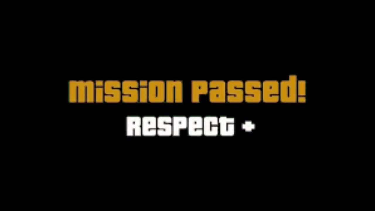 Mission Passed Respect.
