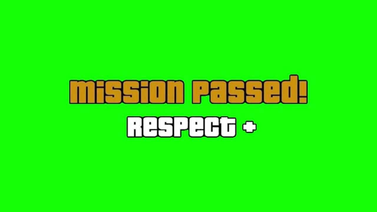 GTA Mission Passed (Green Screen).
