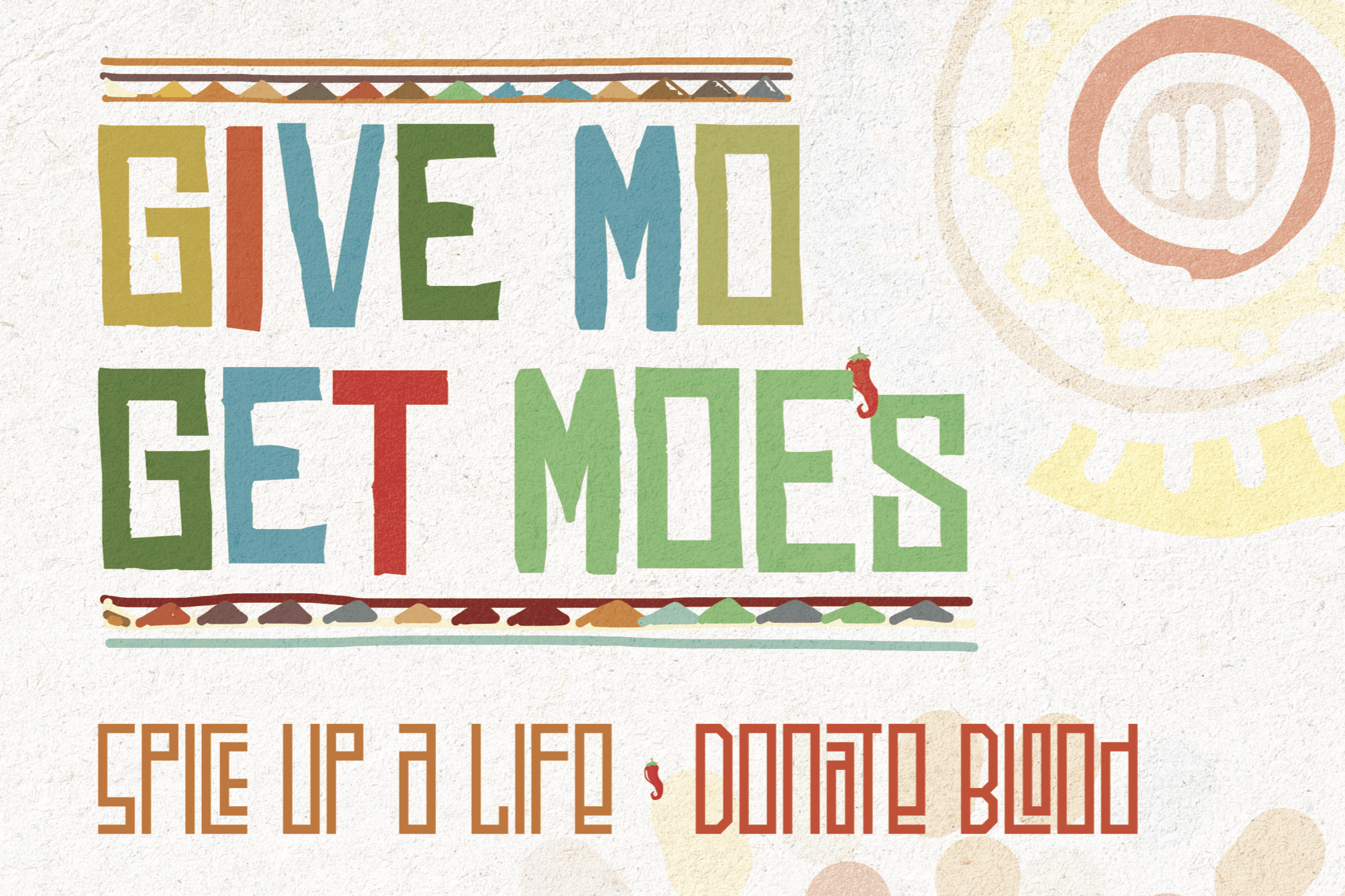 Give Mo', Get Moe's.