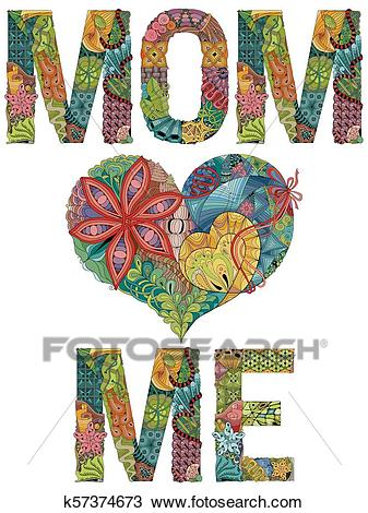Words MOM LOVE ME. Vector decorative zentangle object Clipart.