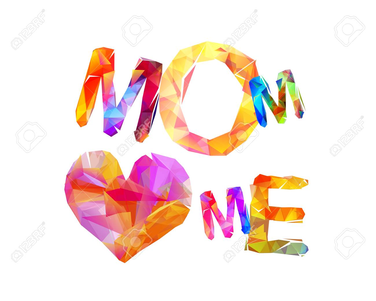 Mom loves me inscription of colorful triangular letters..