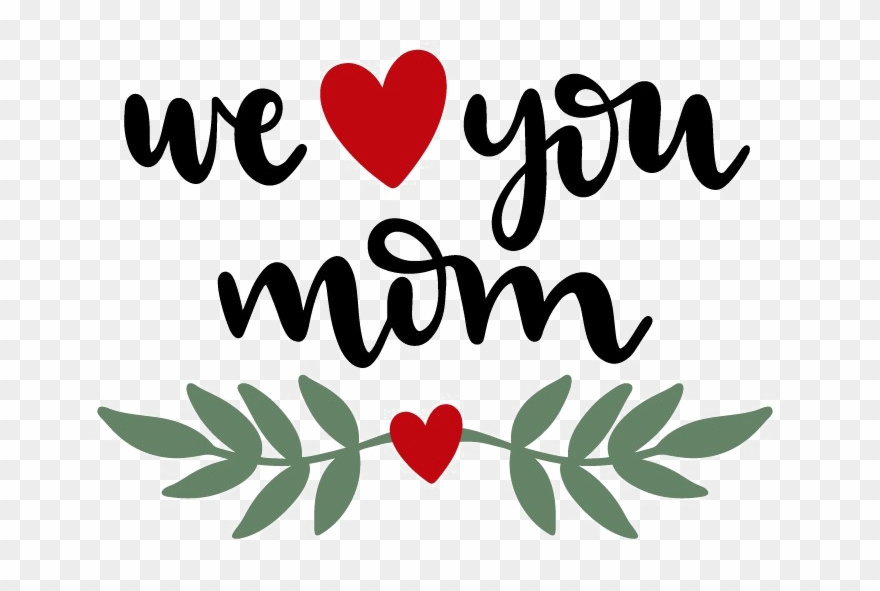 I Love You Mom Png Clipart.