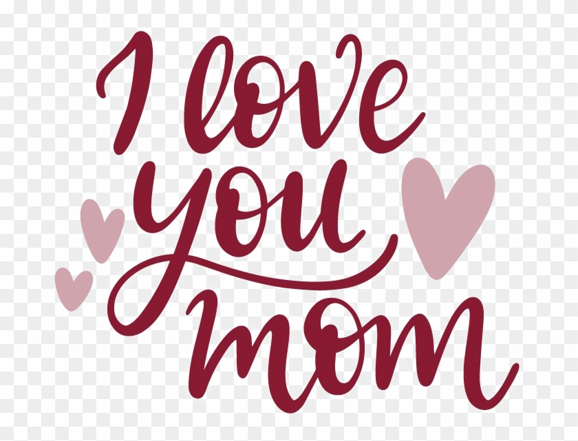 I Love You Mom Png Image.