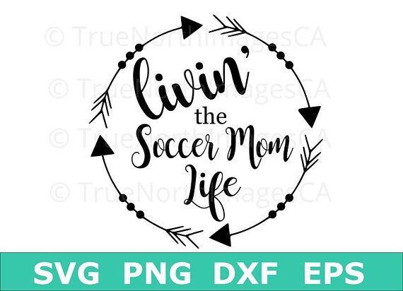Soccer Mom SVG / Soccer SVG / Soccer Clipart / Soccer Vector.