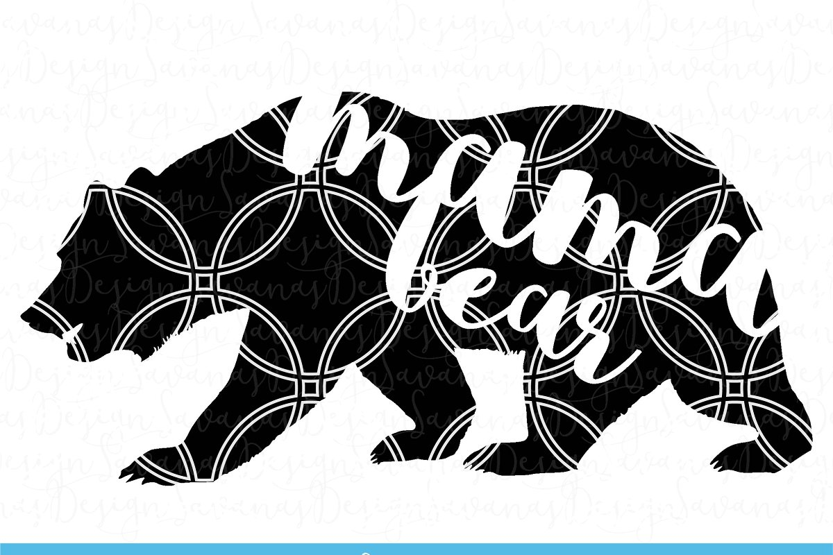 Mama Bear Cut Files and Clipart.