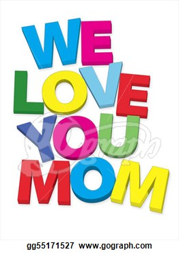 We love you momma clipart.