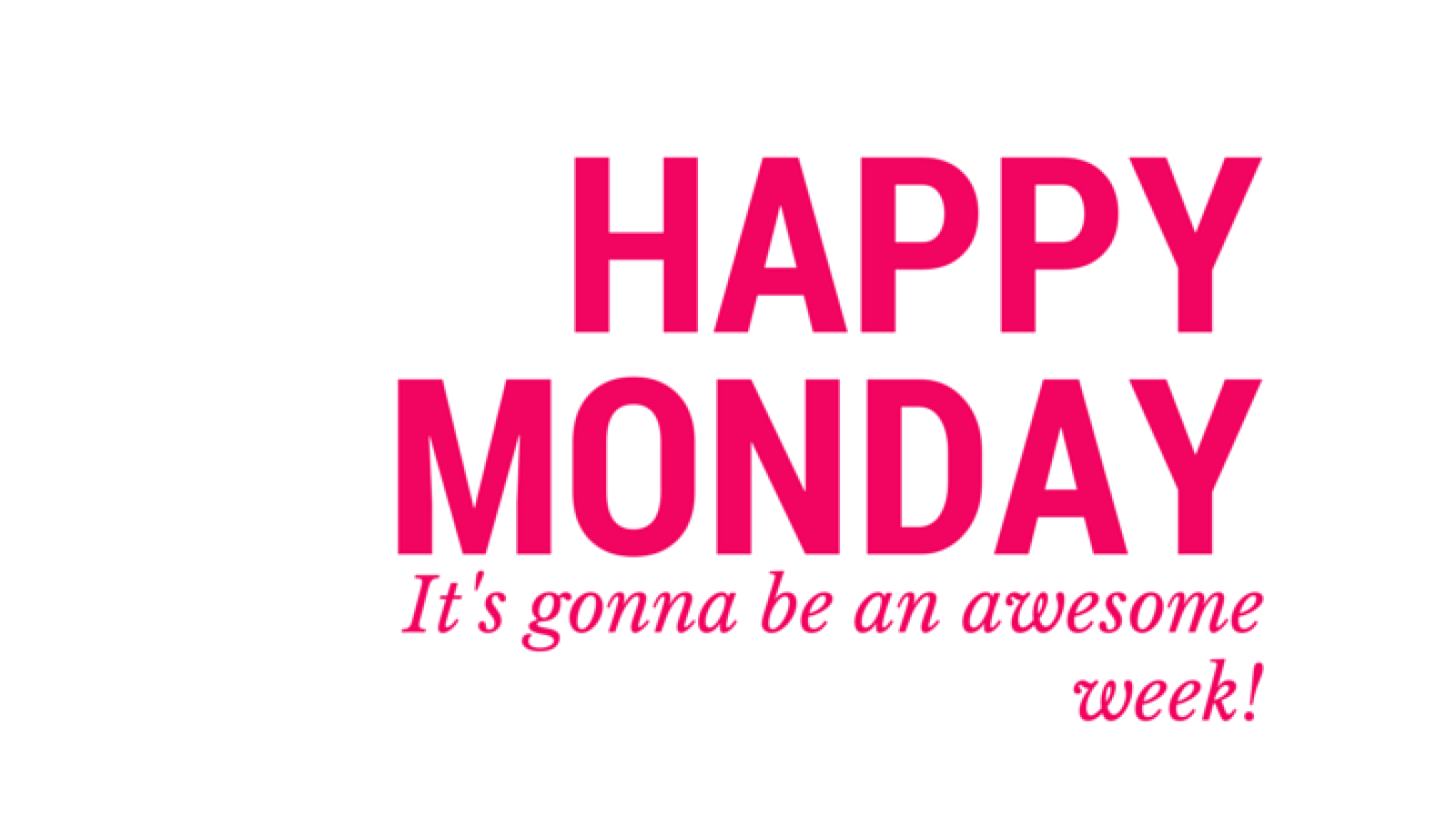 Happy Monday PNG HD Transparent Happy Monday HD.PNG Images.