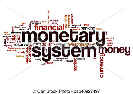 Stock Illustration of Monetary system word cloud concept.