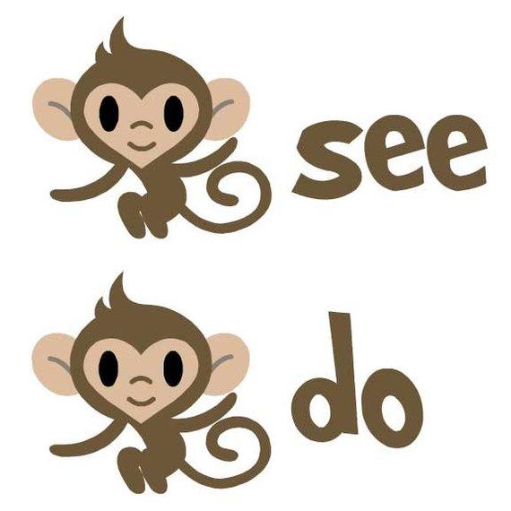 Monkey See Monkey Do Grown.