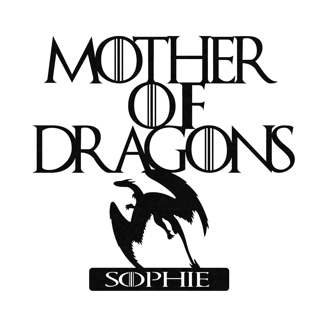 Limited Edition Mother Of Dragons (Custom Names) Metal Frame.
