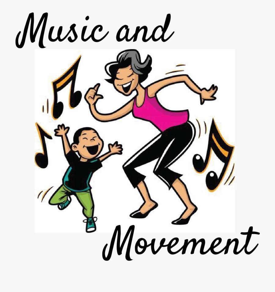Music & Movement.