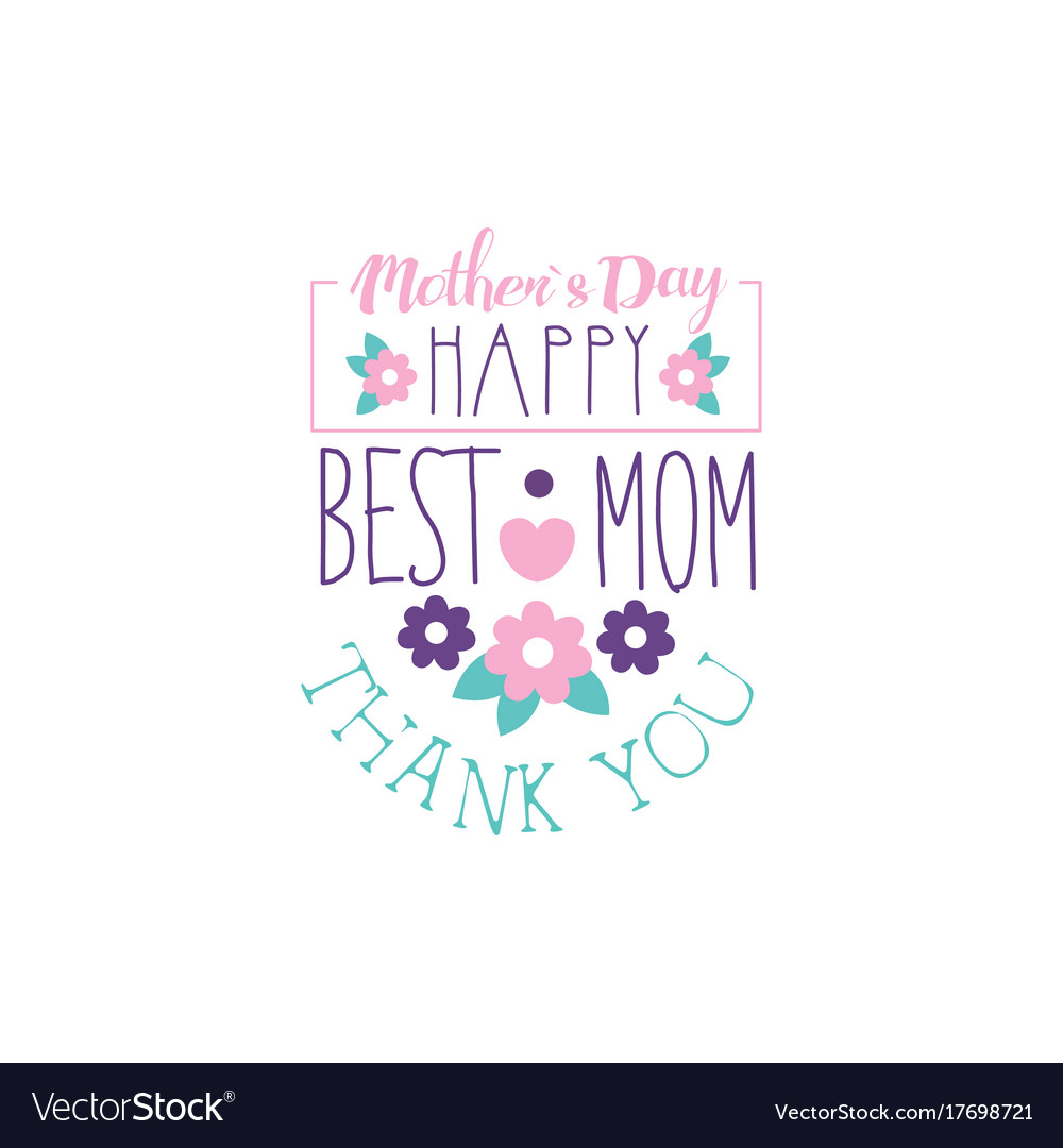 Happy mothers day logo template best mom thank.