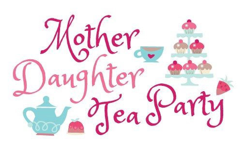 Create Plan to Tea Party for your mom to celebrate Mother's Day.